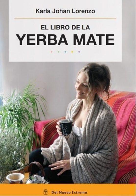 EL LIBRO DE LA YERBA MATE (NVA ED)