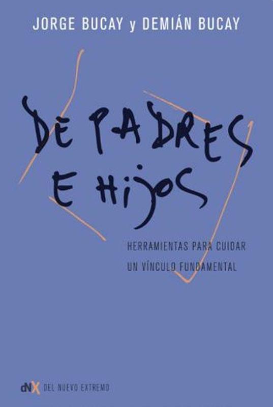 DE PADRES A HIJOS