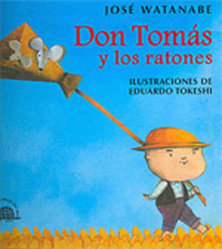 DON TOMAS Y LOS RATONES