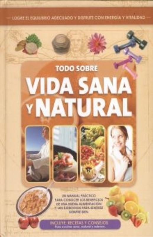 TODO SOBRE VIDA SANA Y NATURALES