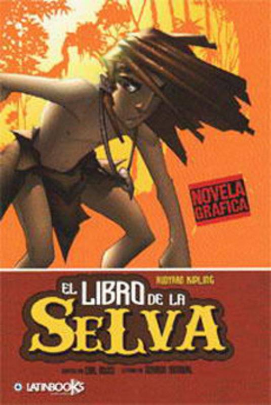 EL LIBRO DE LA SELVA (NOVELA GRAFICA)