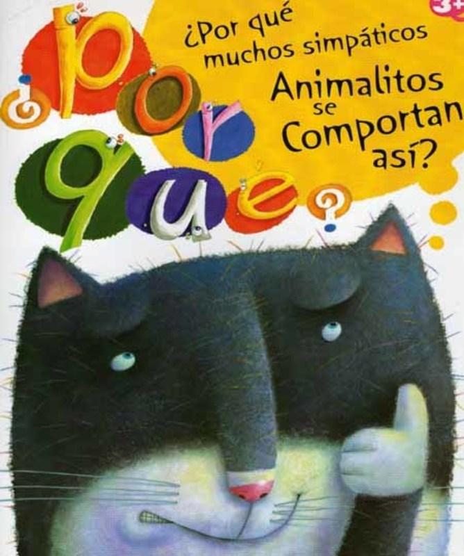 POR QUE MUCHOS SIMPATICOS ANIMALITOS SE COMPORTAN ASI