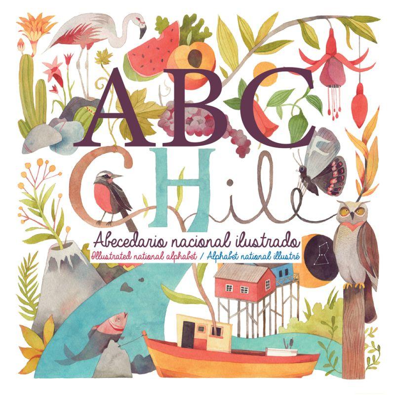ABC CHILE ABECEDARIO NACIONAL ILUSTRADO