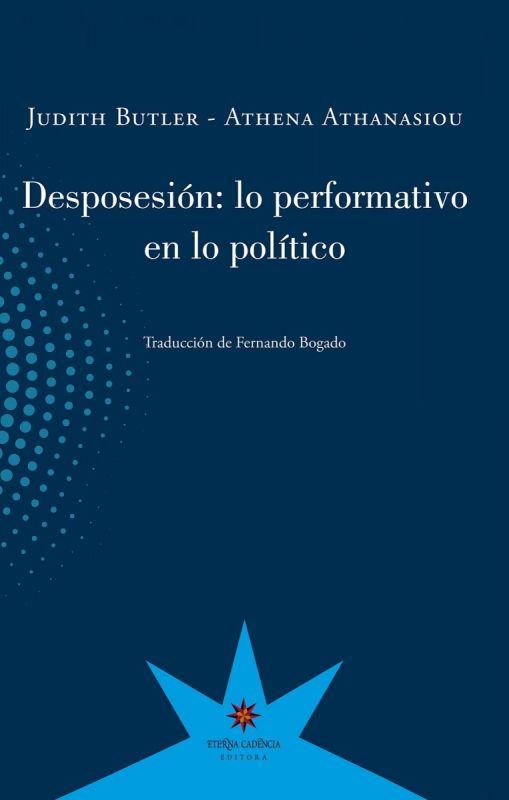 DESPOSESION LO PERFORMATIVO EN EL POLITICO