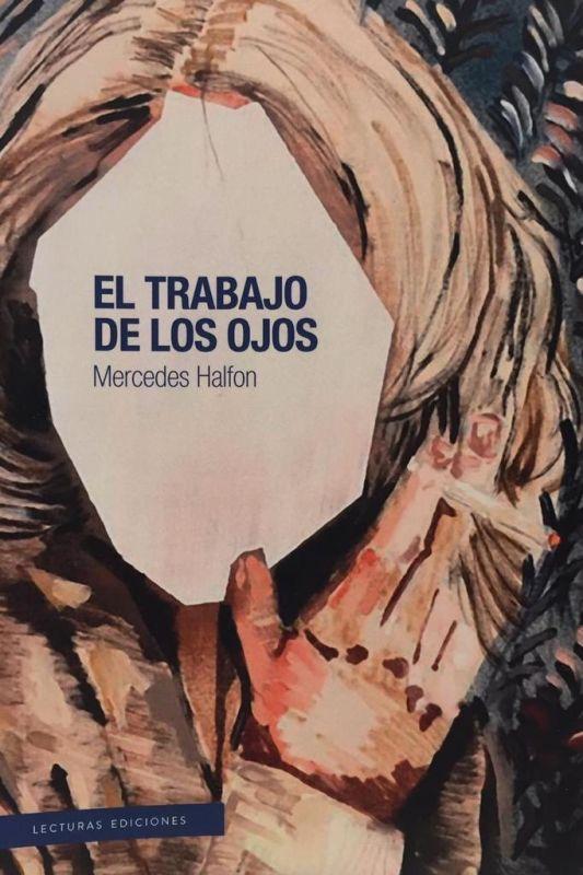 EL TRABAJO DE LOS OJOS