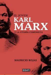 EL JOVEN KARL MARX Y LA UTOPIA COMUNISTA