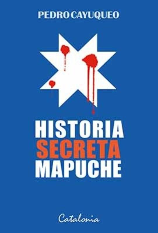 HISTORIA SECRETA MAPUCHE