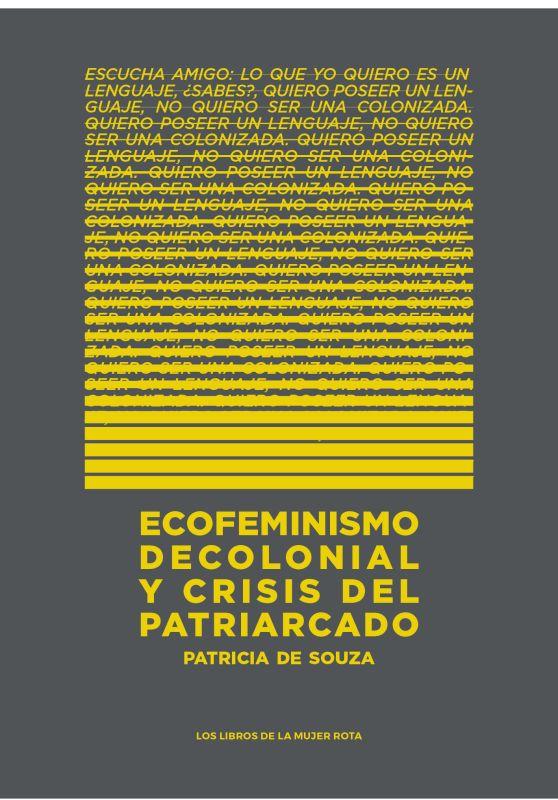 ECOFEMINISMO DECOLONIAL Y CRISIS DEL PATRIARCADO