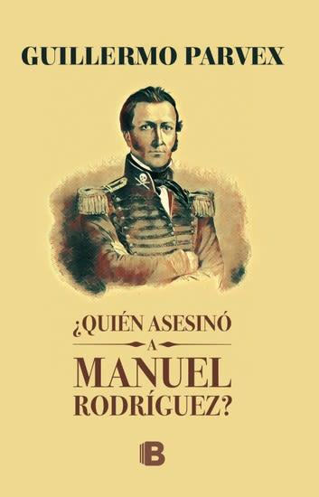 QUIEN ASESINO A MANUEL RODRIGUEZ