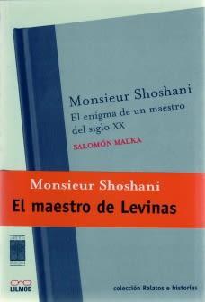 MONSIEUR SHOSHANI EL ENIGMA DE UN MAESTRO DEL SIGLO XX