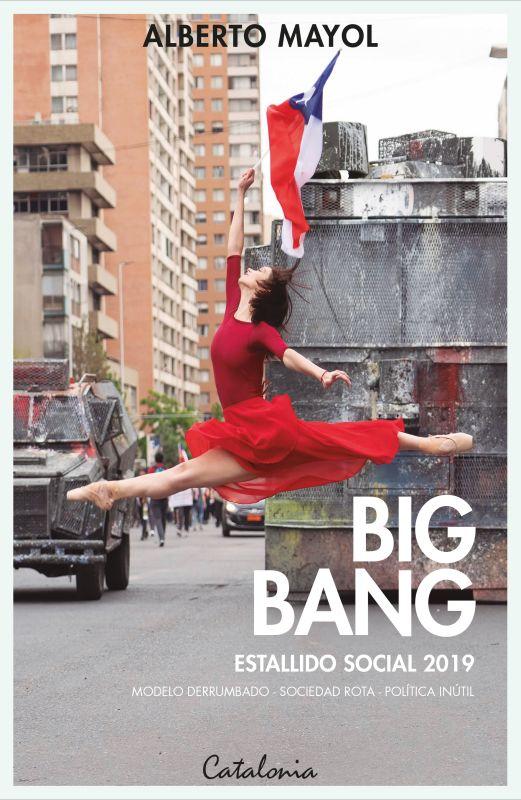 BIG BANG ESTALLIDO SOCIAL
