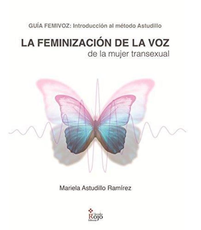 LA FEMENIZACION DE LA VOZ