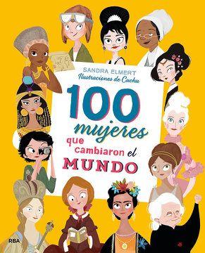 100 MUJERES QUE CAMBIARON EL MUNDO1