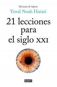 21 LECCIONES PARA EL SIGLO XXI1