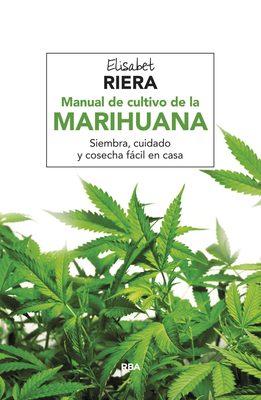 MANUAL DE CULTIVO DE LA MARIHUANA1