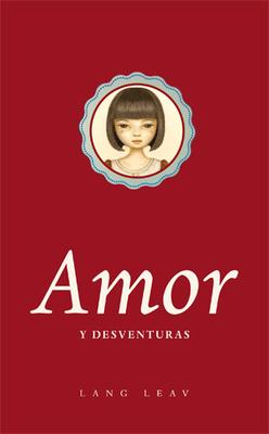 AMOR Y DESVENTURAS1