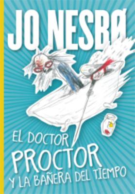EL DOCTOR PROCTOR Y LA BAÑERA DEL TIEMPO1