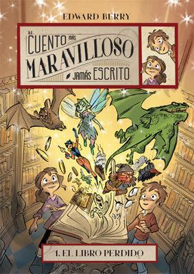 EL CUENTO MAS MARAVILLOSO JAMAS ESCRITO. EL LIBRO PERDIDO1