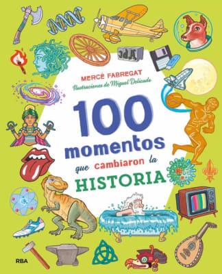 100 MOMENTOS QUE CAMBIARON LA HISTORIA1