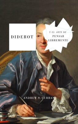 DIDEROT Y EL ARTE DE PENSAR LIBREMENTE1
