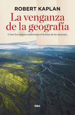LA VENGANZA DE LA GEOGRAFIA1