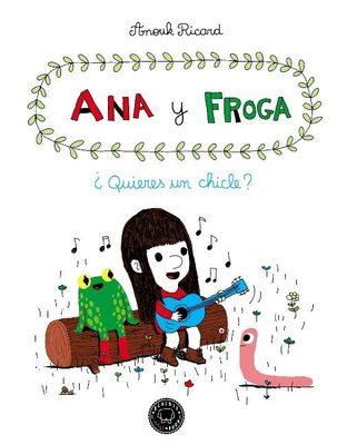 ANA Y FROGA QUIERES UN CHICLE1