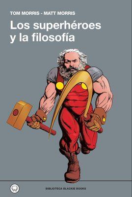 LOS SUPERHEROES Y LA FILOSOFIA1