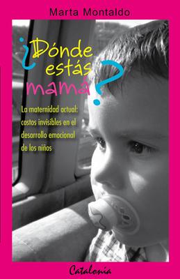 DONDE ESTAS MAMA.1
