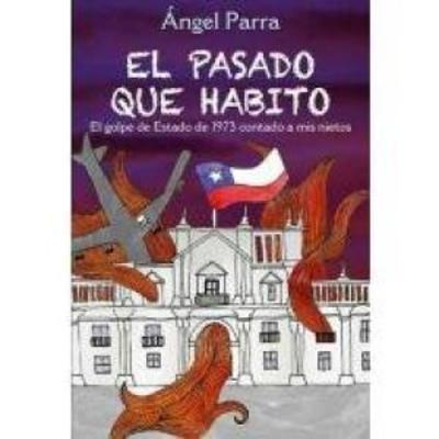 EL PASADO QUE HABITO - EL GOLPE DE ESTADO DE 19731