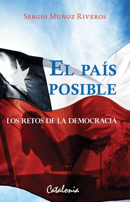 EL PAIS POSIBLE LOS RETOS DE LA DEMOCRACIA1