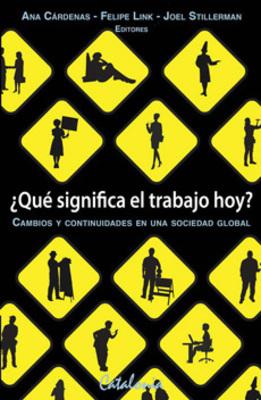 QUE SIGNIFICA EL TRABAJO HOY1