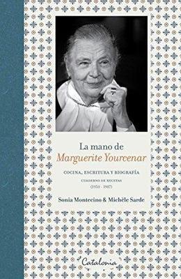 LA MANO DE MARGUERITE YOURCENAR1