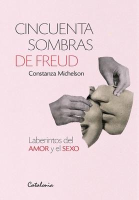 CINCUENTA SOMBRAS DE FREUD1