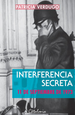 INTERFERENCIA SECRETA 11 DE SEPTIEMBRE DE 19731