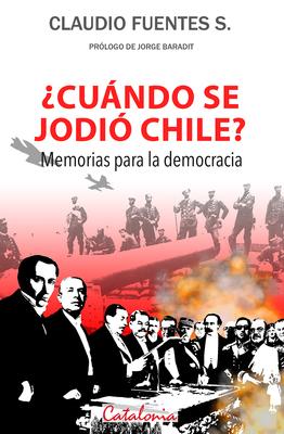 CUANDO SE JODIO CHILE1