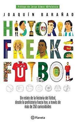 HISTORIA FREAK DEL FUTBOL1