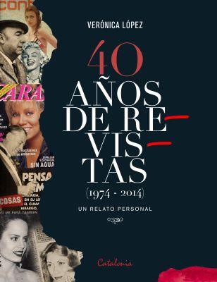 40 años de revistas (1974-2014). Un relato personal1