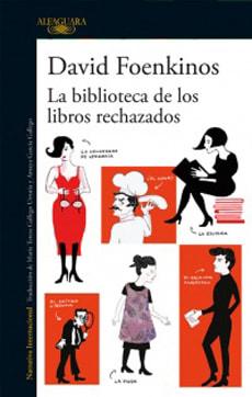LA BIBLIOTECA DE LOS LIBROS RECHAZADOS1