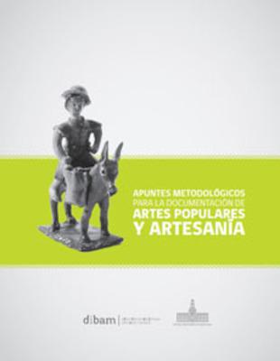 APUNTES METODOLOGICOS PARA LA DOCUMENTACION DE ARTES POPULAR1