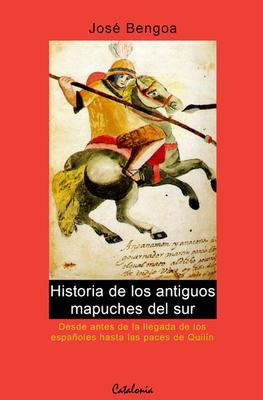 HISTORIA DE LOS ANTIGUOS MAPUCHES DEL SUR1