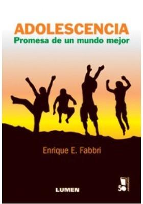 ADOLESCENCIA. PROMESA DE UN MUNDO MEJOR1