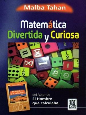 MATEMATICA DIVERTIDA Y CURIOSA1