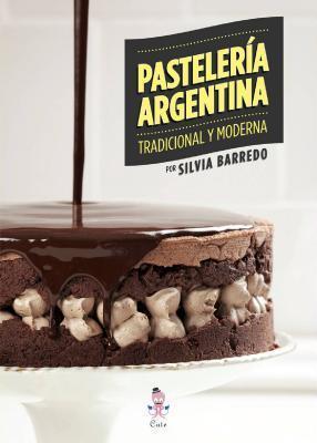 PASTELERIA ARGENTINA TRADICIONAL Y MODERNA1