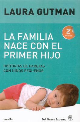 LA FAMILIA NACE CON EL HIJO - HISTORIA DE PAREJAS1