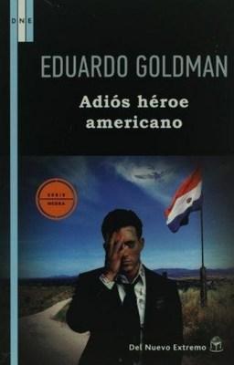 ADIOS HEROE AMERICANO1