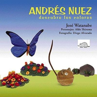 ANDRES NUEZ DESCUBRE LOS COLORES1