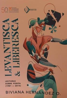 LEVANTISCA Y LIBERESCA. LECTURAS SOBRE POESIA1