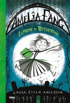 AMELIA FANG Y EL LADRÓN DE RECUERDOS1