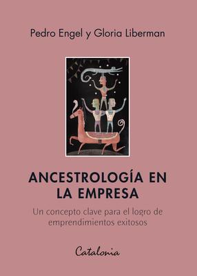 ANCESTROLOGIA EN LA EMPRESA1