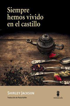 SIEMPRE HEMOS VIVIDO EN EL CASTILLO1